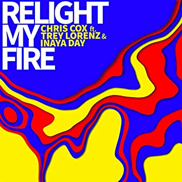 Relight My Fire