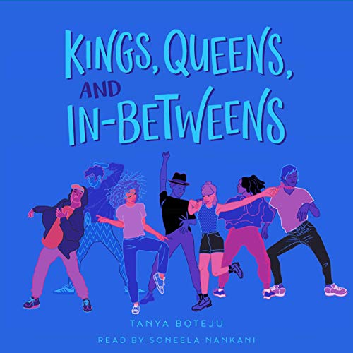 Kings, Queens, and In-Betweens audiobook cover art