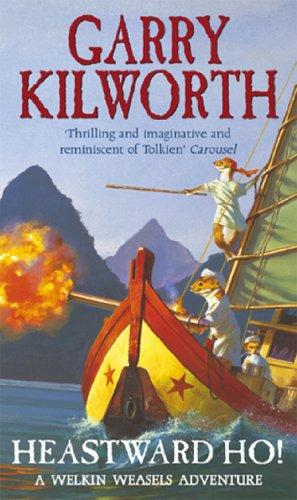 Welkin Weasels (6): Heastward Ho! (English Edition)