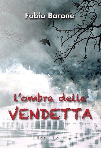 L'ombra della vendetta (Black Vol. 2)