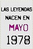 las leyendas nacen en mayo 1978 ; regalo de cumpleaños 42 años para mujer y para hombres .forrado cuaderno de notas ; liberta de apuntes ; agenda o diario personal divertido regalo de cumpleaños