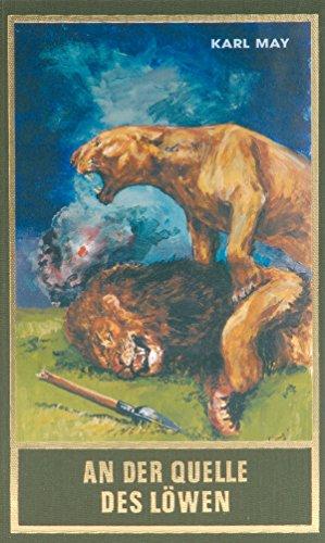 An der Quelle des Löwen: und andere Jagdgeschichten (Karl May Sonderband 10)