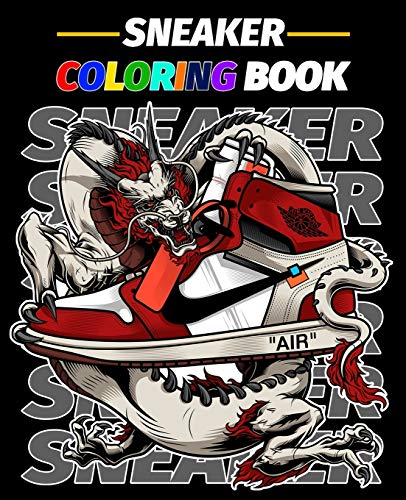 Sneaker Coloring Book: For adults and (sneaker lovers)