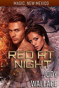 Red at Night: Dragons of Tarakona (Magic, New Mexico Book 14) by [Jody Wallace, SE Smith]