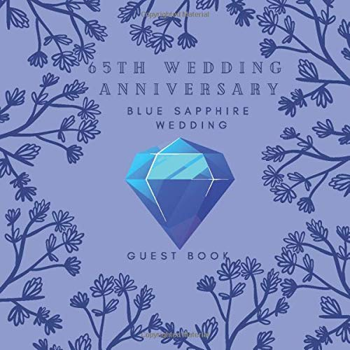 65th Wedding Anniversary Blue Sapphire Wedding Guest book: ideas to celebrate the Blue Sapphire wedding - Decoration 65 years Decor gift book for ... - Guest Book Registry With Photo Frame Page