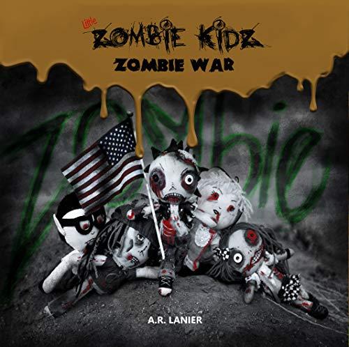 Little Zombie Kidz: WAR (English Edition)