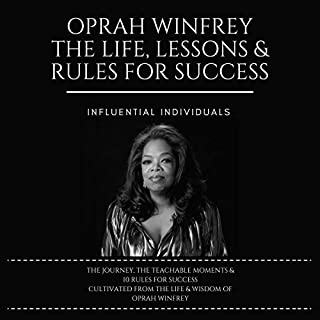 Oprah Winfrey: The Life, Lessons & Rules for Success audiobook cover art