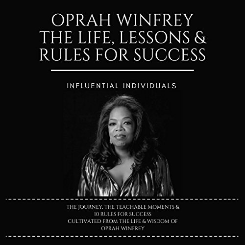 『Oprah Winfrey: The Life, Lessons & Rules for Success』のカバーアート