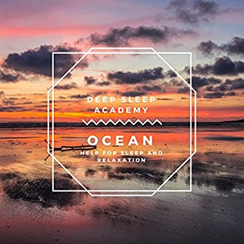 Ocean -  Help for sleep and relaxation