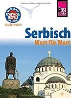 Serbisch - Wort fuer Wort: Kauderwelsch-Sprachfuehrer von Reise Know-How