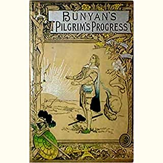 The Pilgrim's Progress                   By:                                                                                                                                 John Bunyan                               Narrated by:                                                                                                                                 uncredited                      Length: 1 hr and 38 mins     Not rated yet     Overall 0.0