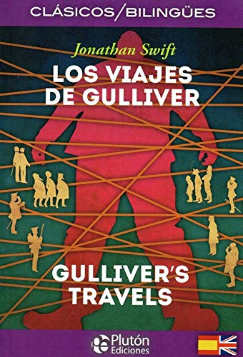 LOS VIAJES DE GULLIVER/GULLIVER´S TRAVEL COLECCION