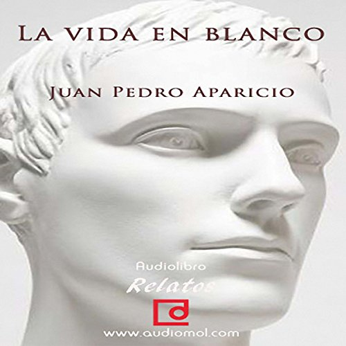 La vida en blanco [Life in White] audiobook cover art