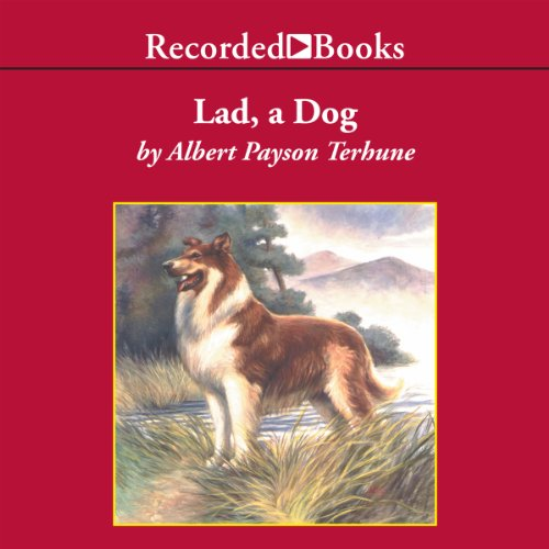 Lad, a Dog audiobook cover art