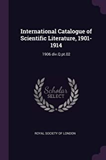 International Catalogue of Scientific Literature, 1901-1914: 1906 div.Q pt.02