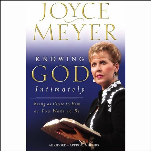 Knowing God Intimately audiobook cover art