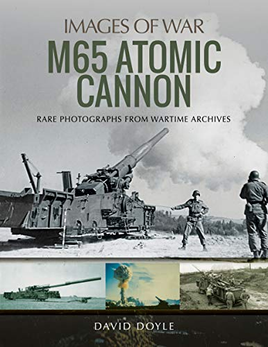M65 Atomic Cannon (Images of War)
