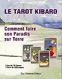 Le tarot Kibaro - Comment faire son Paradis sur Terre