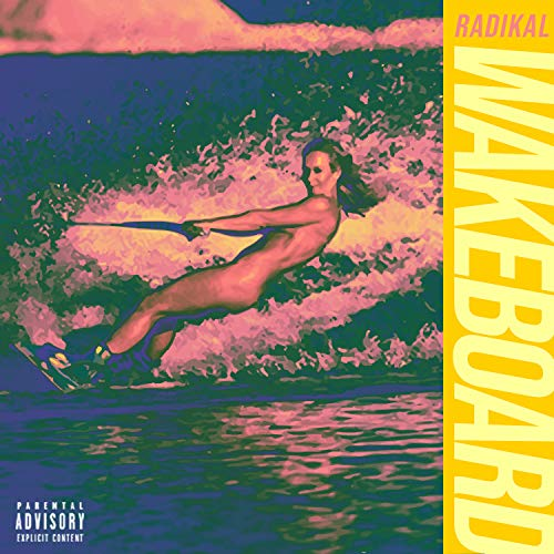 Wakeboard [Explicit]