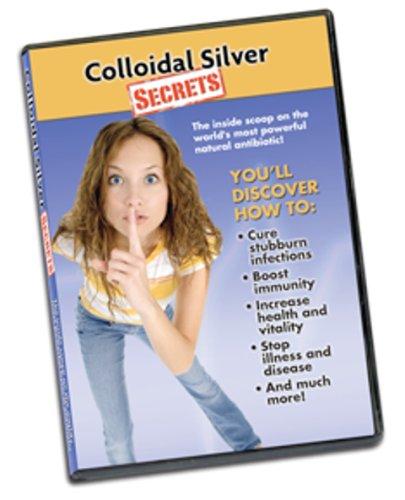 Colloidal Silver Secrets