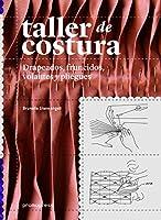 Taller de costura : drapeados, fruncidos, volantes y pliegues