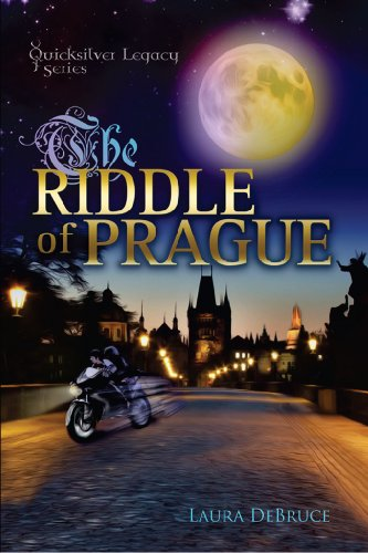 Book: The Riddle of Prague (QuickSilver Legacy Series) by Laura DeBruce