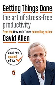 Getting Things Done: The Art of Stress-Free Productivity by [David Allen, James Fallows]