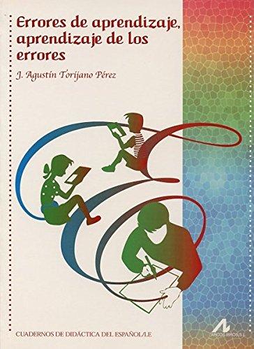 Errores de aprendizaje, aprendizaje de los errores (Cuadernos de didáctica del español/LE)