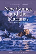 New Guinea and the Marianas, March 1944-August 1944 (History of US Naval Operations in World War II)