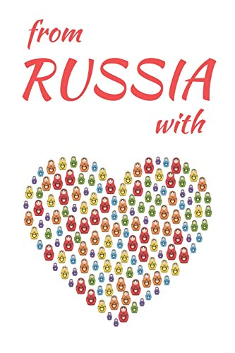 From Russia with Love: Blank Lined Notebook Journal