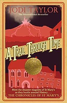 A Trail Through Time by [Jodi Taylor]