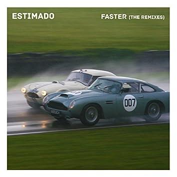 Faster (Remixes)