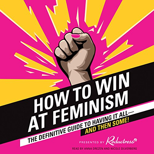 How to Win at Feminism audiobook cover art