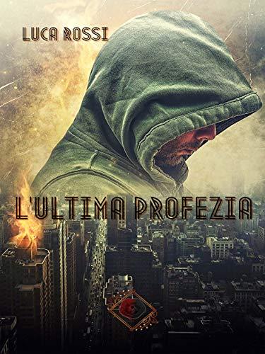 L'Ultima Profezia (Collana Nhope)