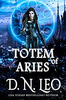 Totem of Aries (Circle of Fate Book 8) by [D.N. Leo]