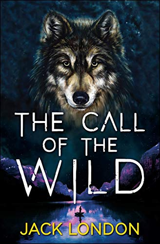 The Call of the Wild Annotated (English Edition)