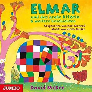 Elmar und das große Kitzeln & weitere Geschichten Titelbild