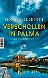 Verschollen in Palma: Ein... von Mons Kallentoft