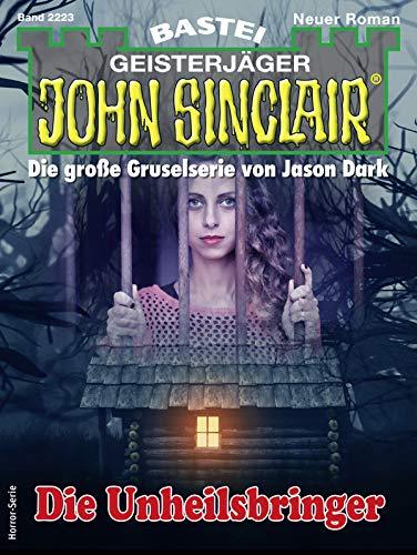 John Sinclair 2223 - Horror-Serie: Die Unheilsbringer