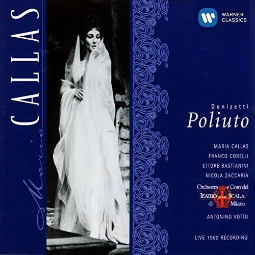 Maria Callas, Antonino Votto, Coro e Orchestra del Teatro alla Scala, Milano, Franco Corelli, Ettore Bastianini & Nicola Zaccaria