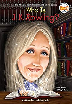 Who Is J.K. Rowling? (Who Was?) by [Pam Pollack, Meg Belviso, Who HQ, Stephen Marchesi]