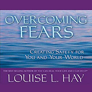 Overcoming Fears     Creating Safety for You and Your World              By:                                                                                                                                 Louise L. Hay                               Narrated by:                                                                                                                                 Louise L. Hay                      Length: 43 mins     39 ratings     Overall 4.4