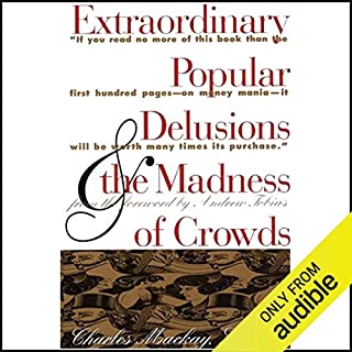 Extraordinary Popular Delusions and the Madness of Crowds and Confusion audiobook cover art