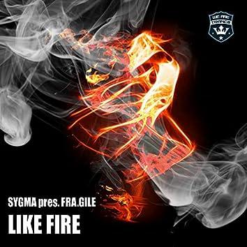 Like Fire