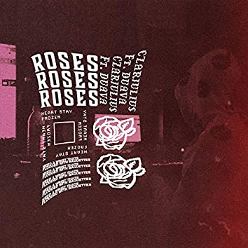 Roses (feat. Duava)