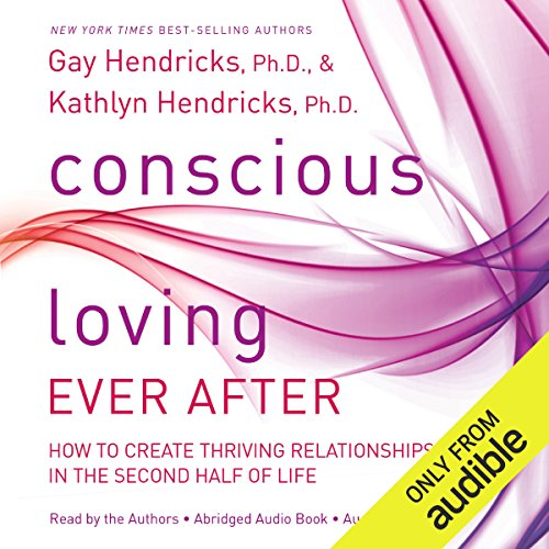 Conscious Loving Ever After Titelbild