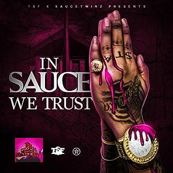 In Sauce We Trust