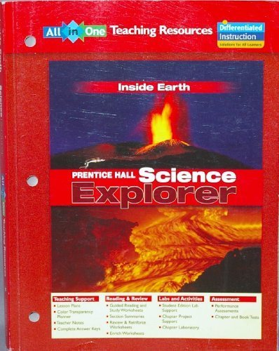 All in One TEACHING RESOURCES Inside Earth (Prentice Hall Science Explorer)