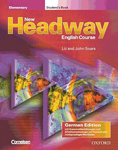 New Headway English Course: Elementary - German Edition: Student's Book mit zweisprachiger Vokabelliste mit Class CDs