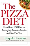 The Pizza Diet: How I Lost 100 Pounds Eating My Favorite Food -- and You Can, Too! Paperback – May 2, 2017 by Pasquale Cozzolino (Author), Not That Editors of Eat This (Author)